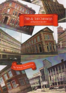 Melvyn's latest book: Mills & Tall Chimneys